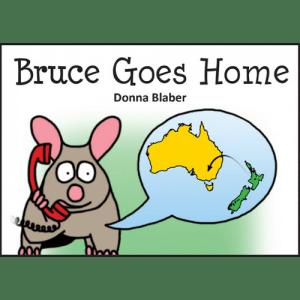 Bruce Goes Home Kiwi Critters