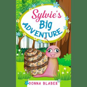 Sylvie's Big Adventure by Donna Blaber