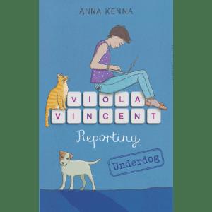 viola-vincent-reporting-underdog-anna-kenna