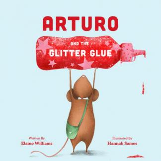 Arturo and the Glitter Glue