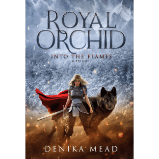 royal-orchid-into-the-flames-denika-mead