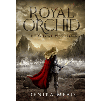Royal Orchid the Ghost Warriors