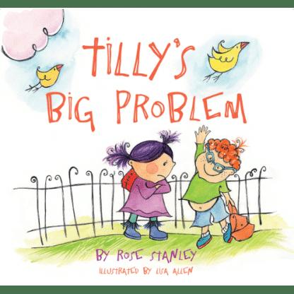 Tilly's Big Problem by Rose Stanley