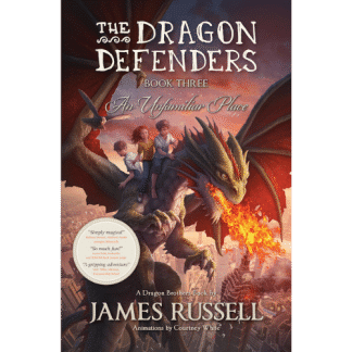 the-dragon-defenders-an-unfamiliar-place-james-russell