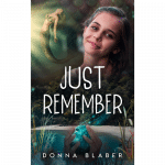 Just Remember by Donna Blaber