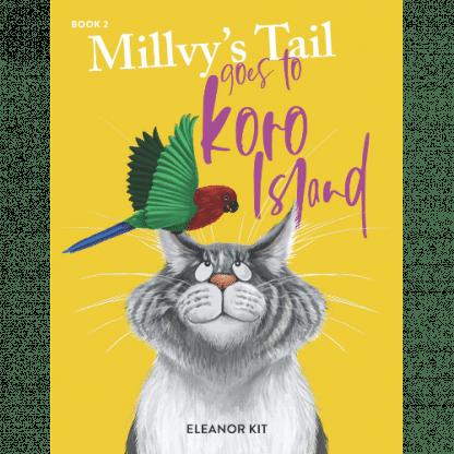 Millvys Tail Goes to Koro Island by Eleanor Kit