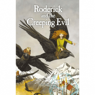 Roderick and The Creeping Evil by F.M. McQueen