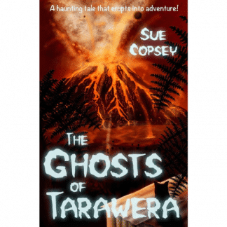 The Ghosts of Tarawera by Sue Copsey