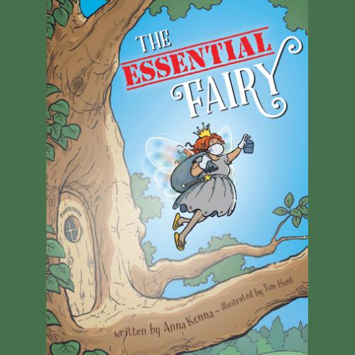 The Essential Fairy by Anna Kenna