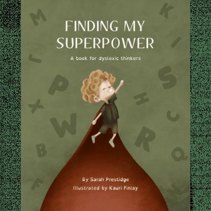 Finding my Superpower Sarah Prestidge